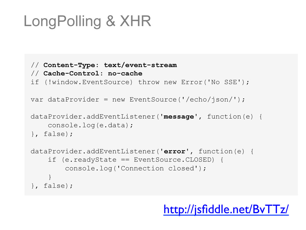 LongPolling & XHR // Content-Type: text/event-s...