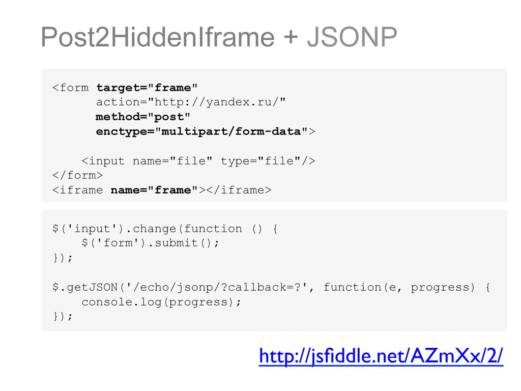 """Post2HiddenIframe + JSONP <form target=""""frame"""" ..."""