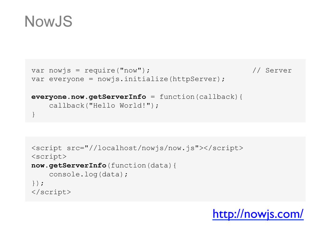 """NowJS var nowjs = require(""""now""""); // Server var..."""