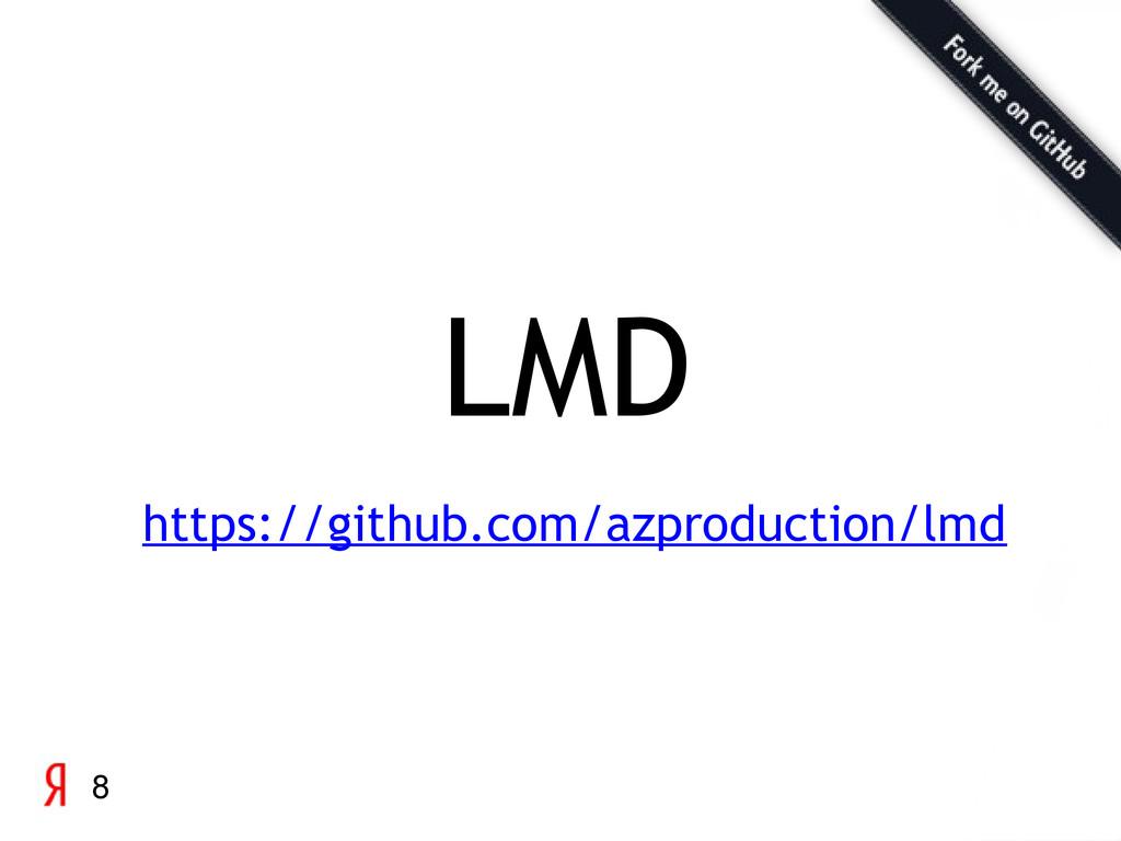 8 https://github.com/azproduction/lmd LMD