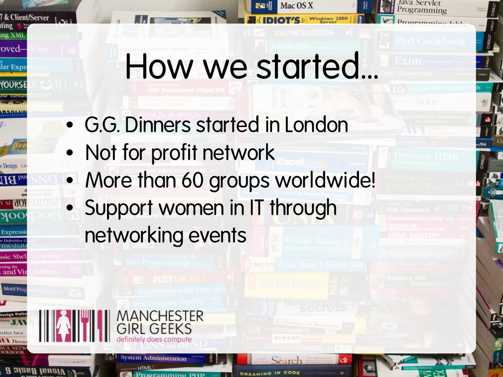 How we started... • G.G. Dinners started in Lon...