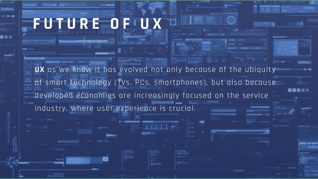 UX as we know it has evolved not only because o...