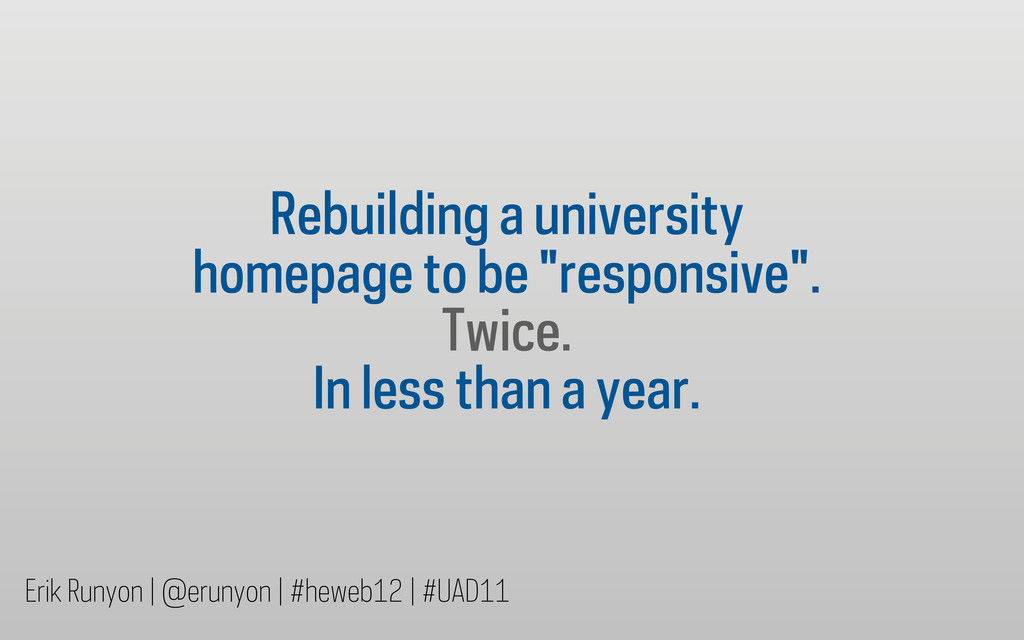 "Rebuilding a university homepage to be ""respons..."