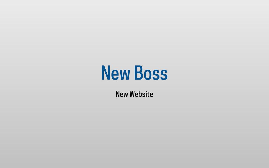 New Boss New Website