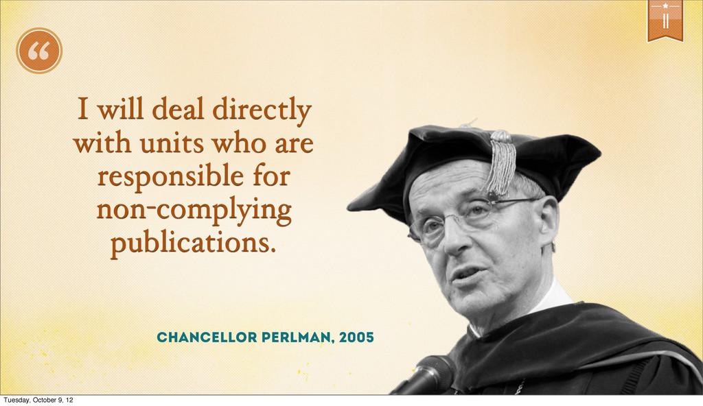 """11 """" Chancellor Perlman, 2005 I will deal direc..."""