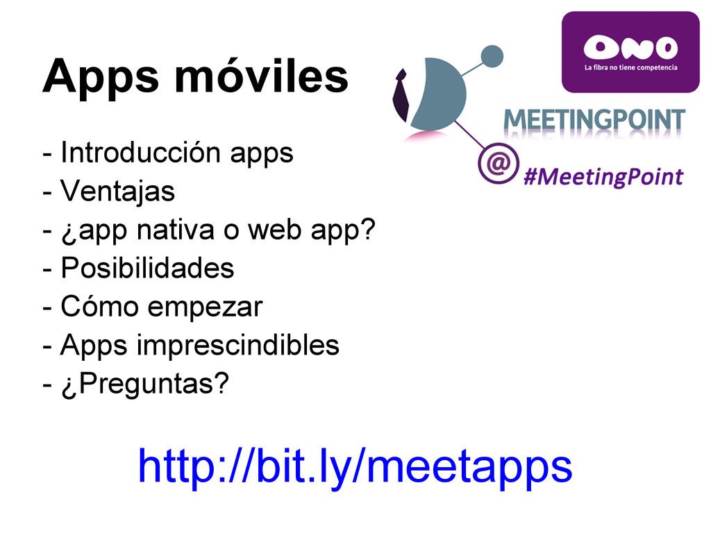 - Introducción apps - Ventajas - ¿app nativa o ...