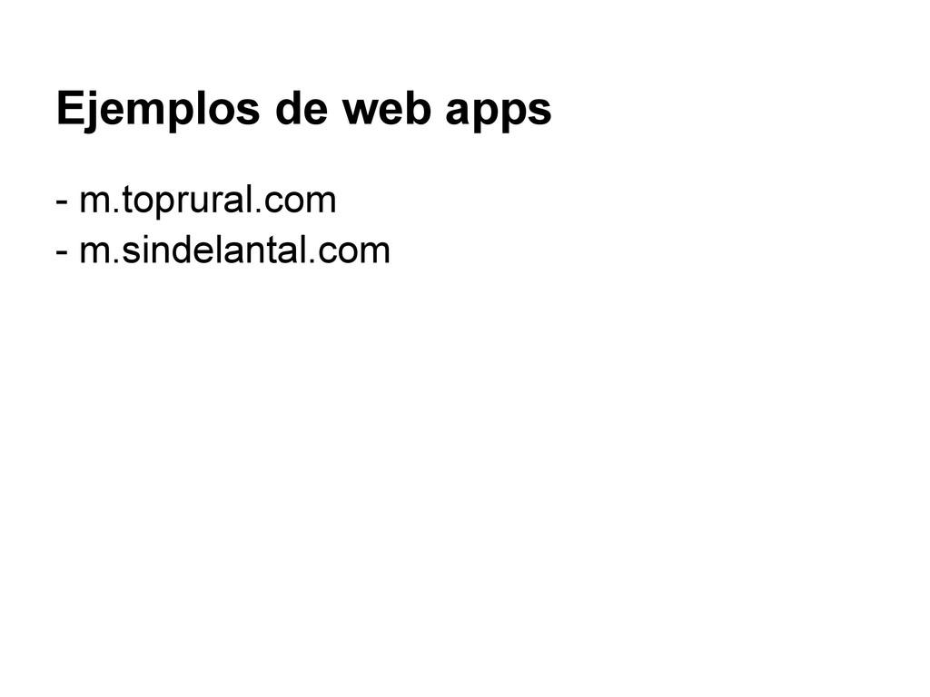 Ejemplos de web apps - m.toprural.com - m.sinde...