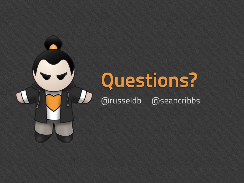 Questions? @russeldb @seancribbs