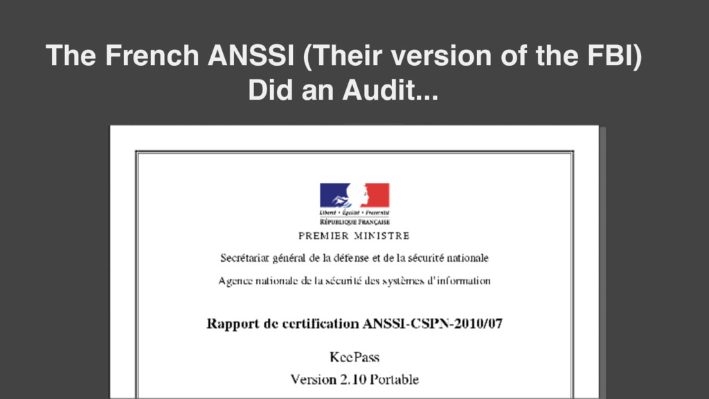 The French ANSSI (Their version of the FBI) Did...