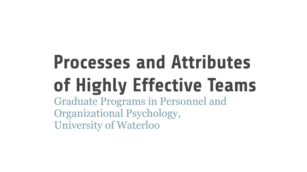 Processes and Attributes of Highly Effective Te...
