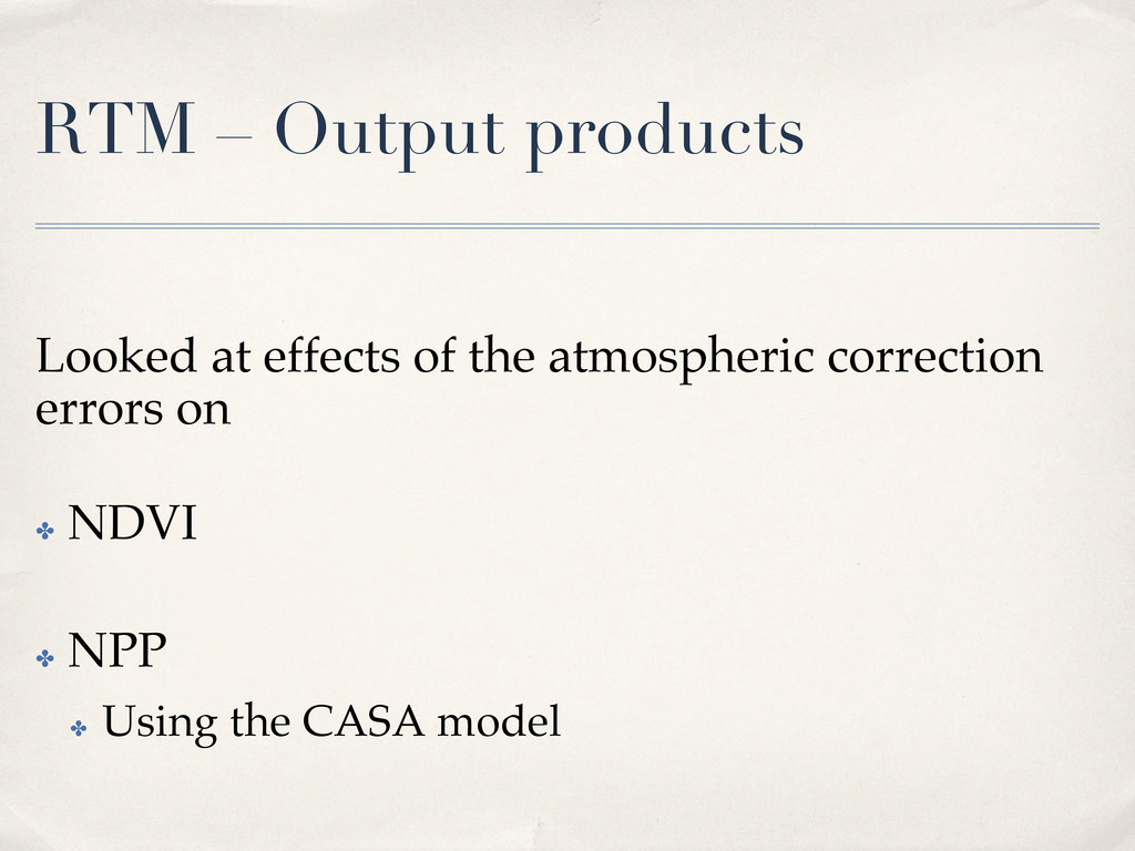 RTM – Output products