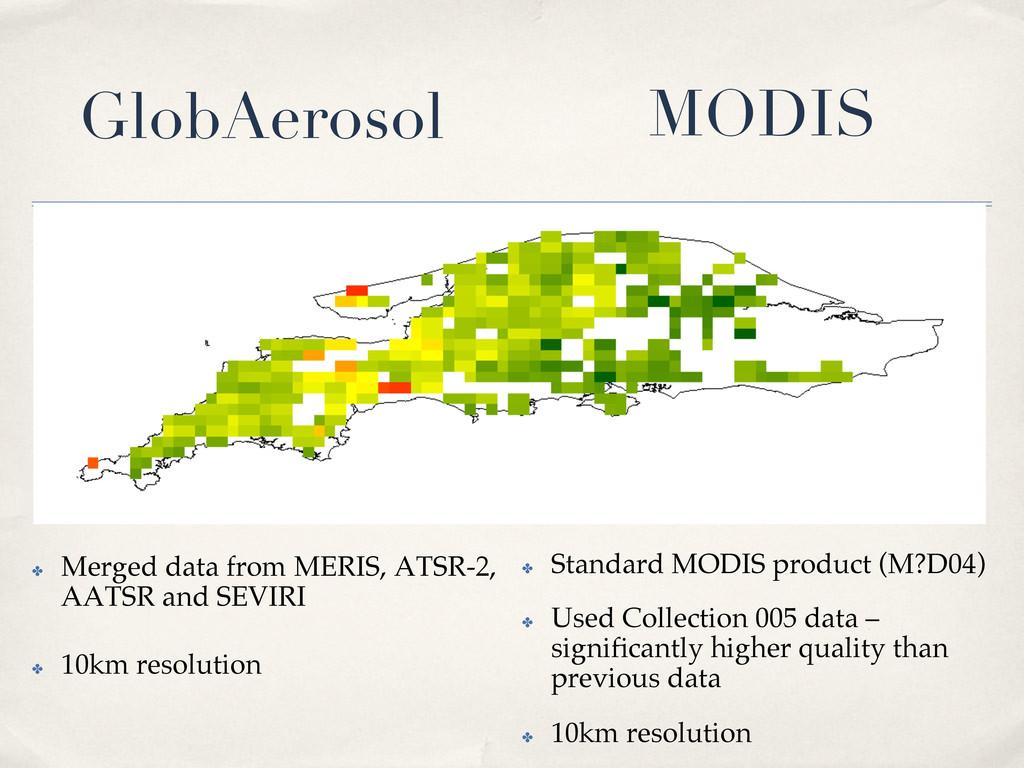 ✤ Merged data from MERIS, ATSR-2, AATSR and SE...