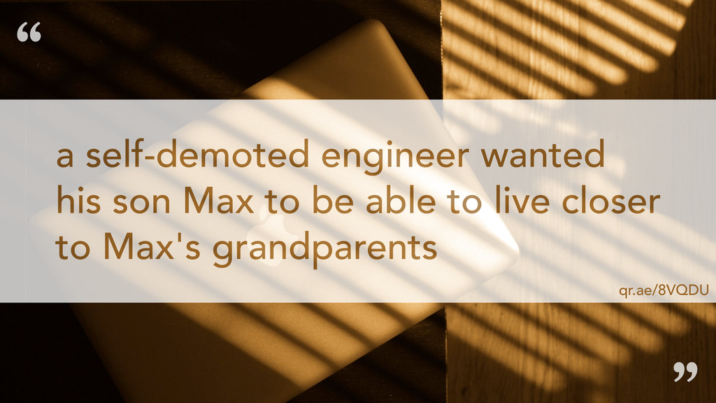 a self-demoted engineer wanted his son Max to b...