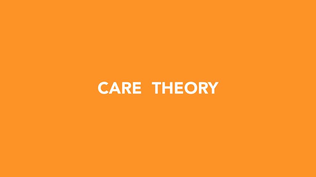 CARE THEORY