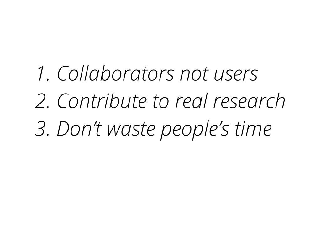 1. Collaborators not users 2. Contribute to rea...