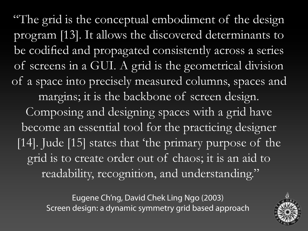 """""""The grid is the conceptual embodiment of the d..."""