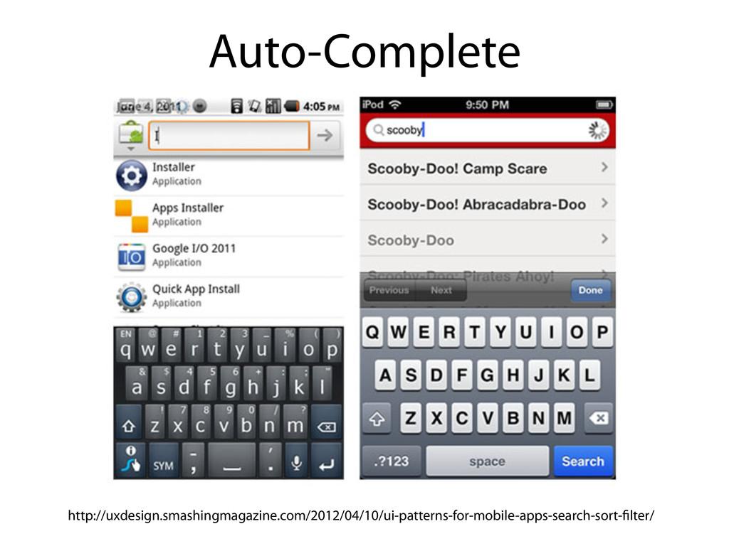 Auto-Complete http://uxdesign.smashingmagazine....