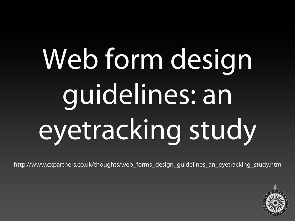 Web form design guidelines: an eyetracking stud...
