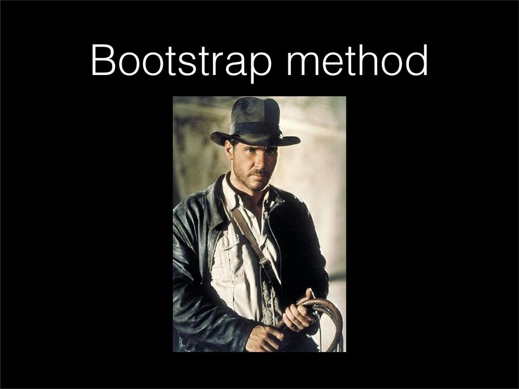 Bootstrap method