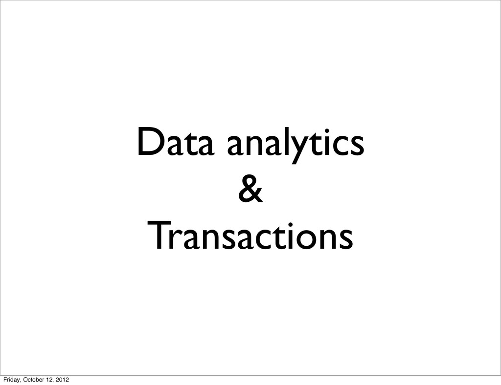 Data analytics & Transactions Friday, October 1...