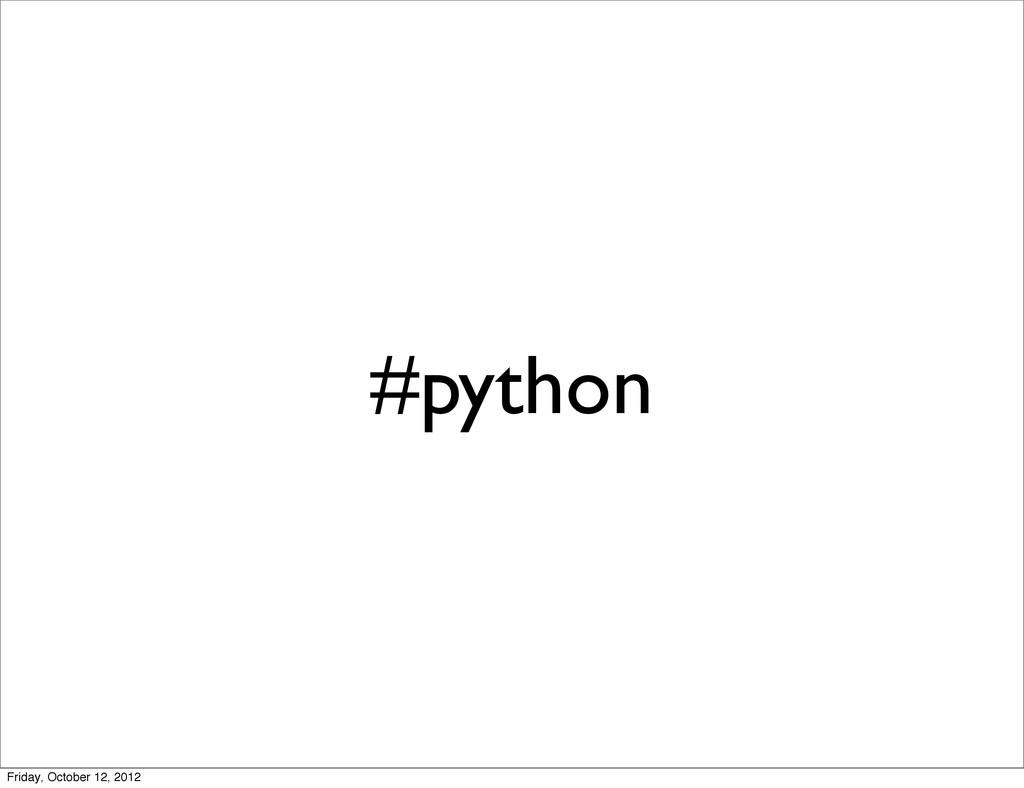 #python Friday, October 12, 2012