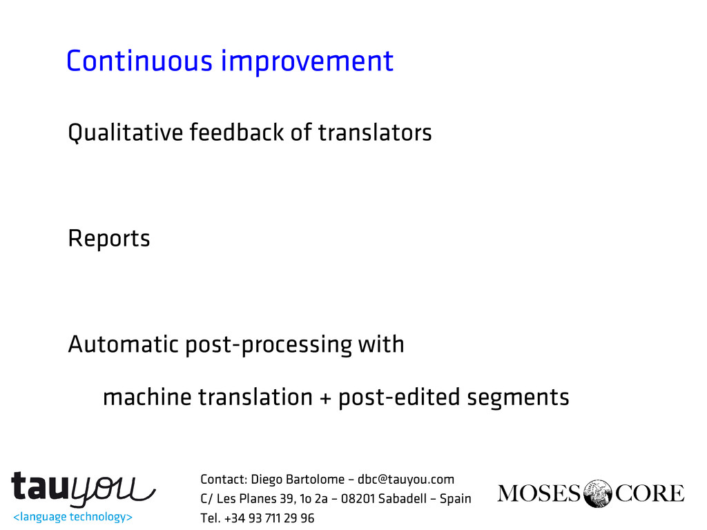 Continuous improvement Qualitative feedback of ...