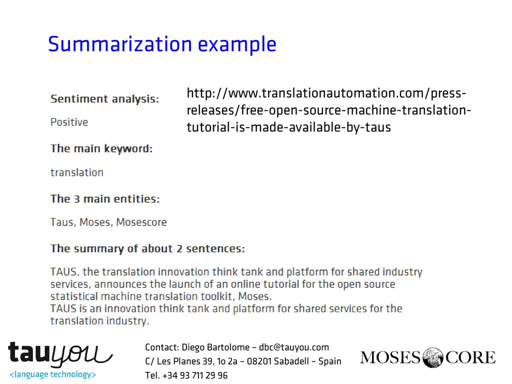 Summarization example http://www.translationaut...