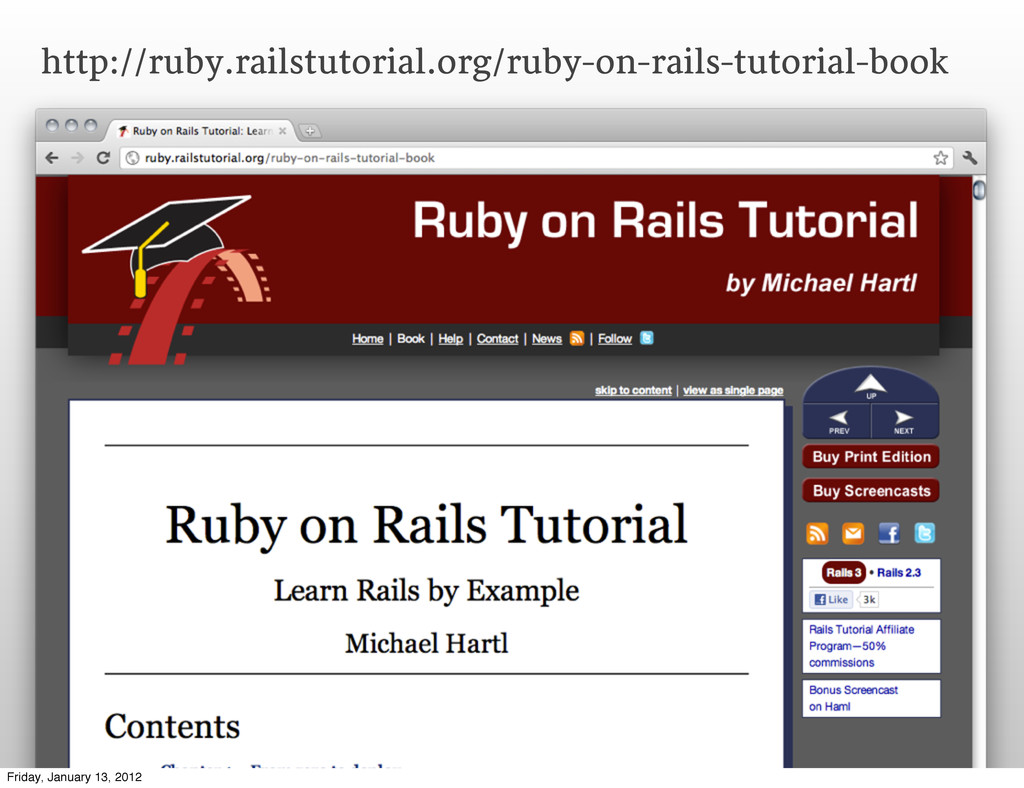 http://ruby.railstutorial.org/ruby-on-rails-tut...
