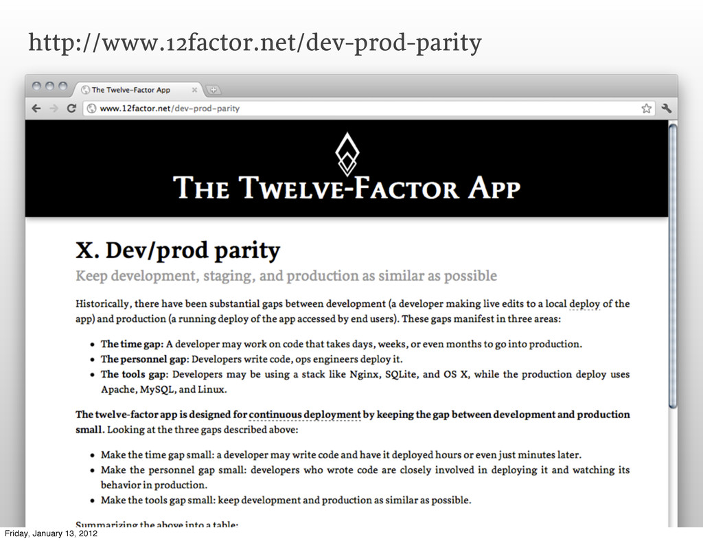 http://www.12factor.net/dev-prod-parity Friday,...