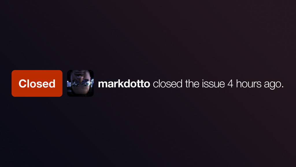 Closed markdotto closed the issue 4 hours ago.