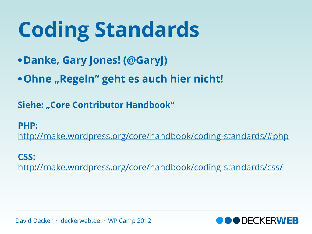 David Decker · deckerweb.de · WP Camp 2012 Codi...
