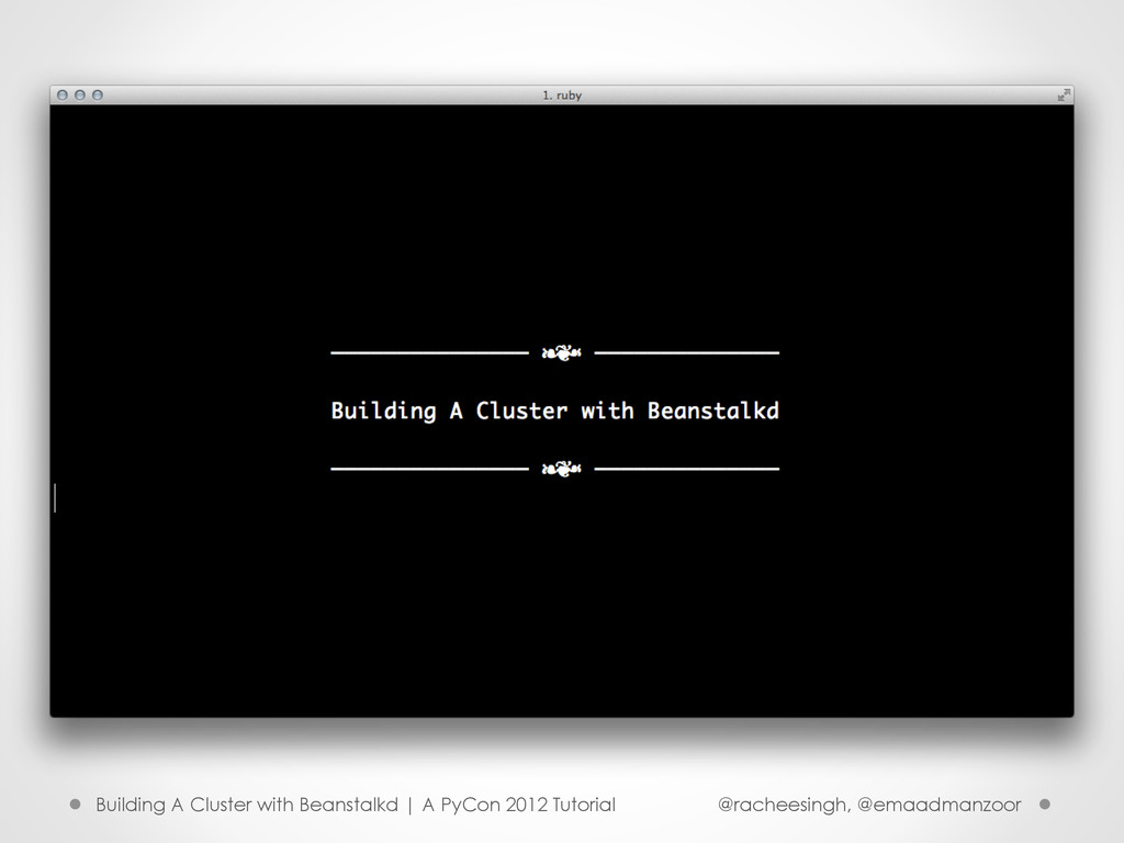 Building A Cluster with Beanstalkd | A PyCon 20...