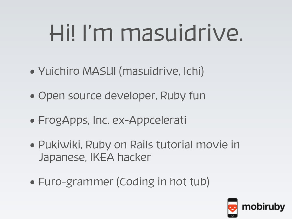 Hi! I'm masuidrive. • Yuichiro MASUI (masuidriv...