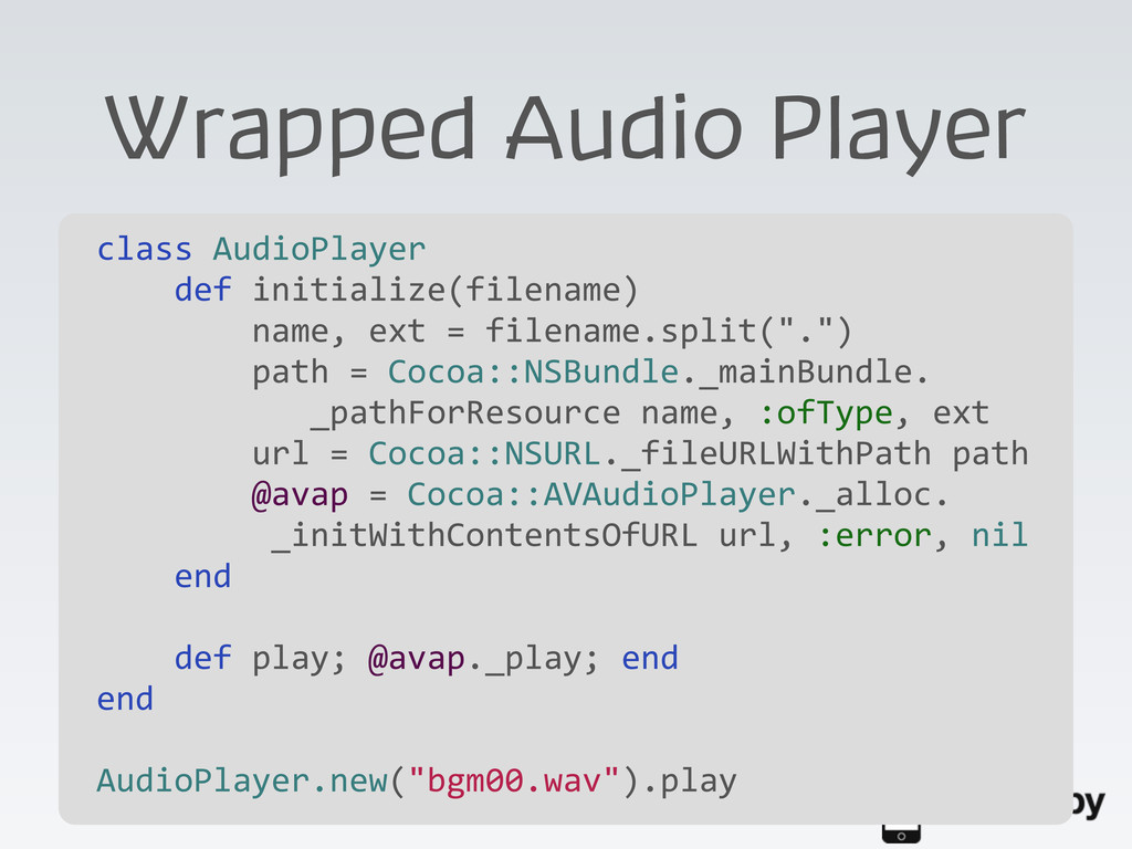 Wrapped Audio Player class AudioPlayer  ...