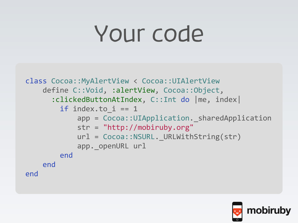 Your code class Cocoa::MyAlertView < C...
