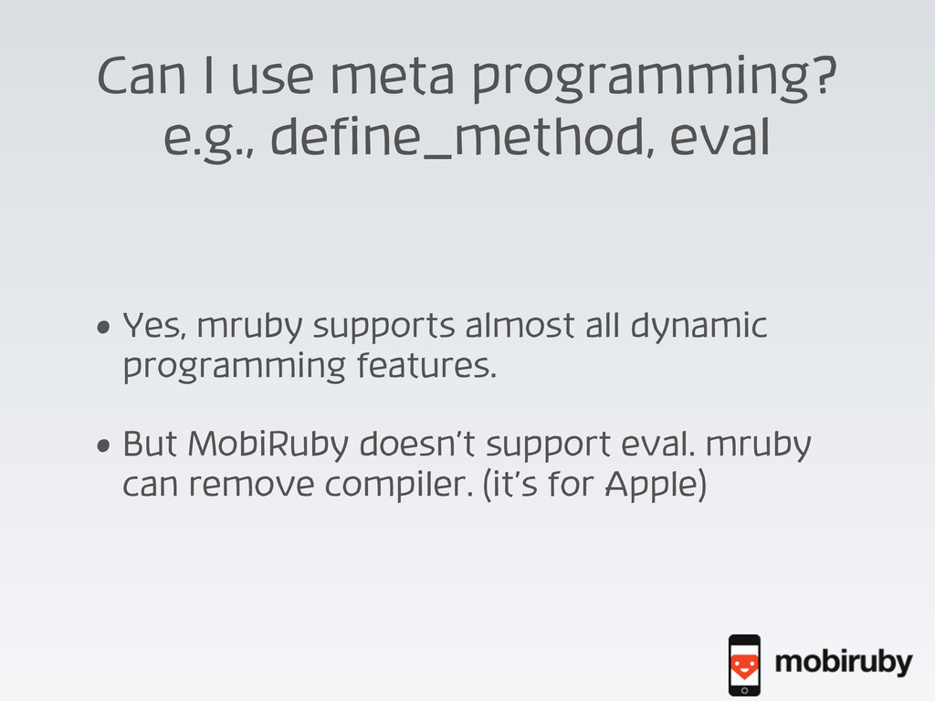 Can I use meta programming? e.g., define_method...