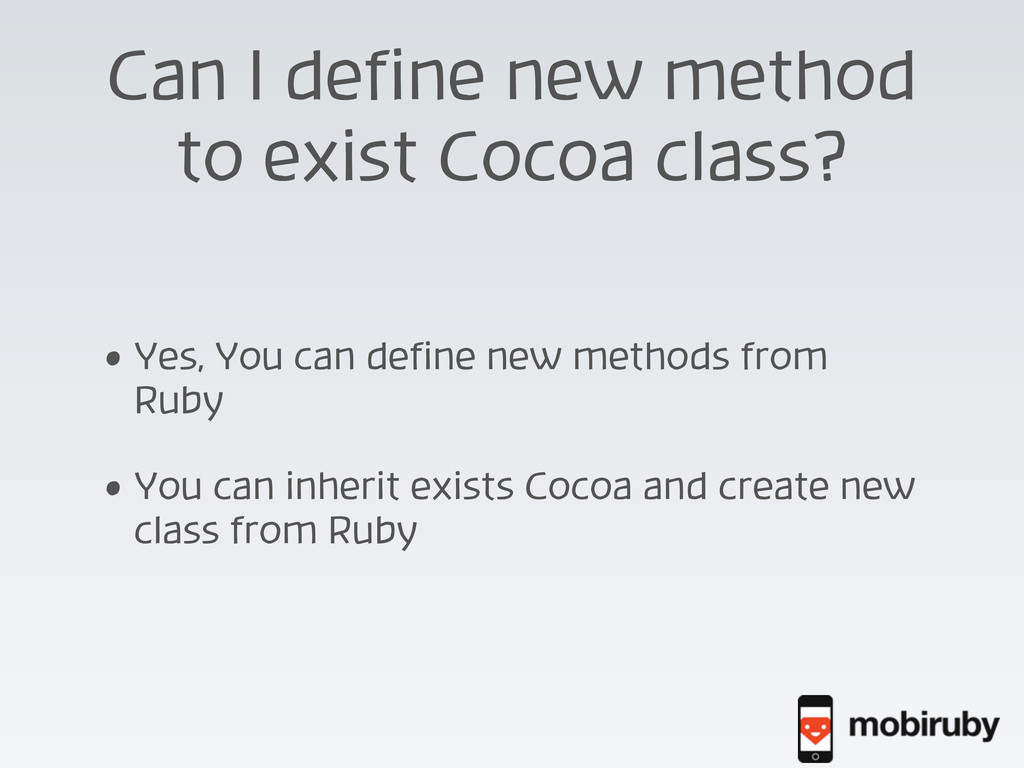 Can I define new method to exist Cocoa class? •...