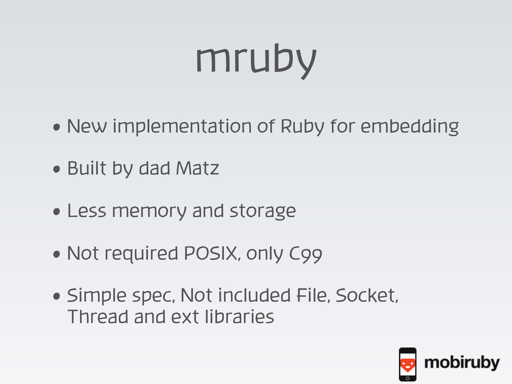 mruby • New implementation of Ruby for embeddin...