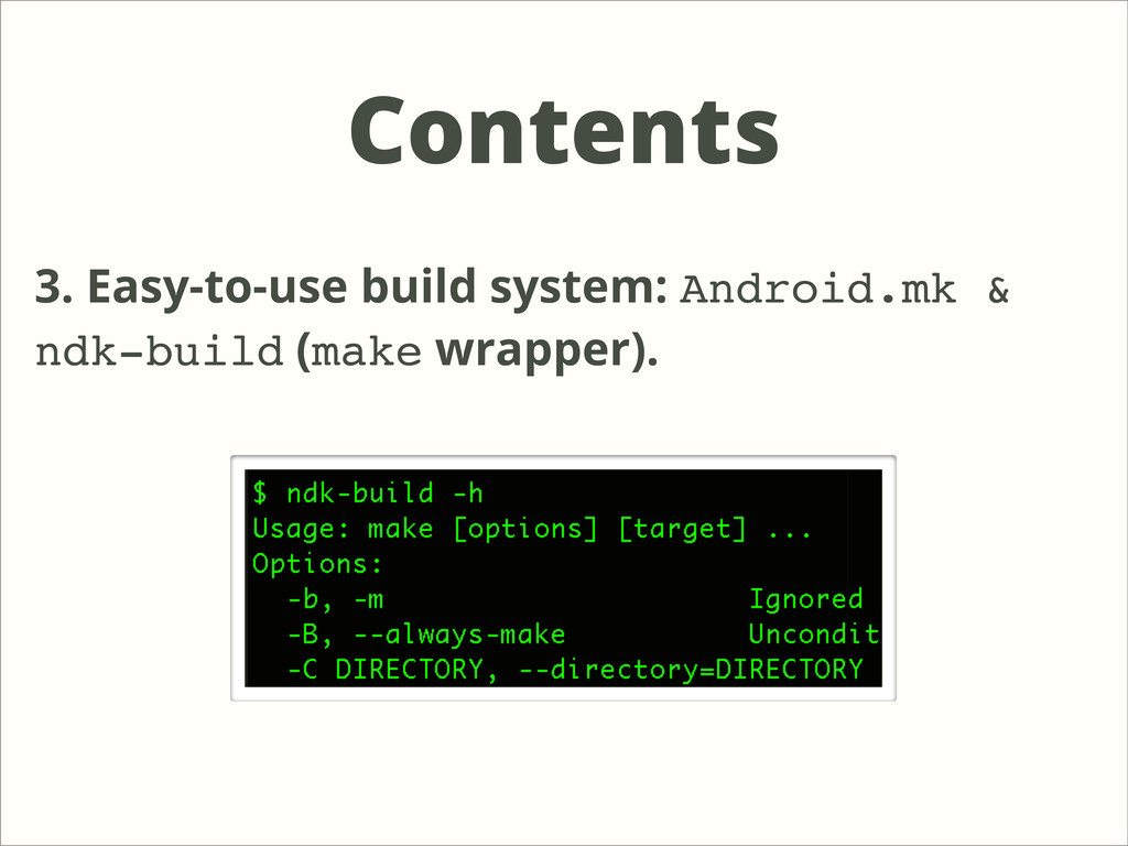 Contents 3. Easy-to-use build system: Android.m...