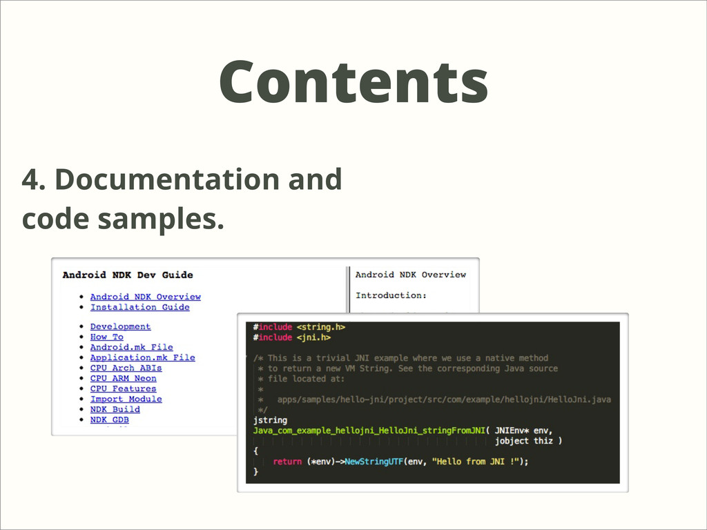Contents 4. Documentation and code samples.