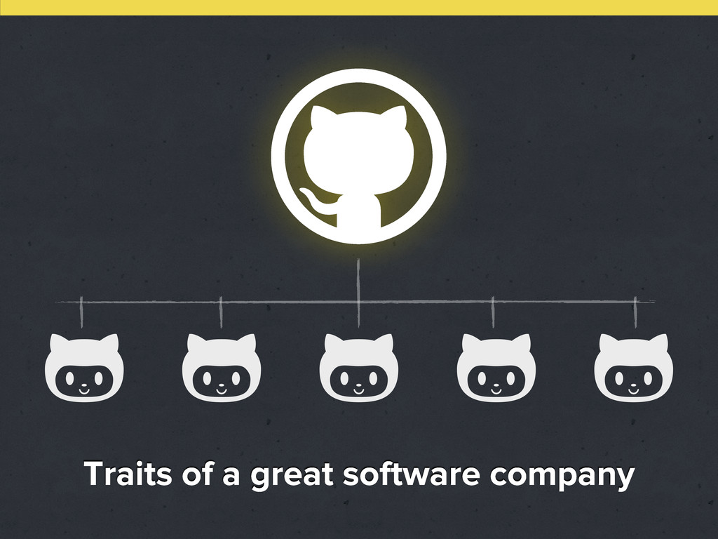       Traits of a great software company