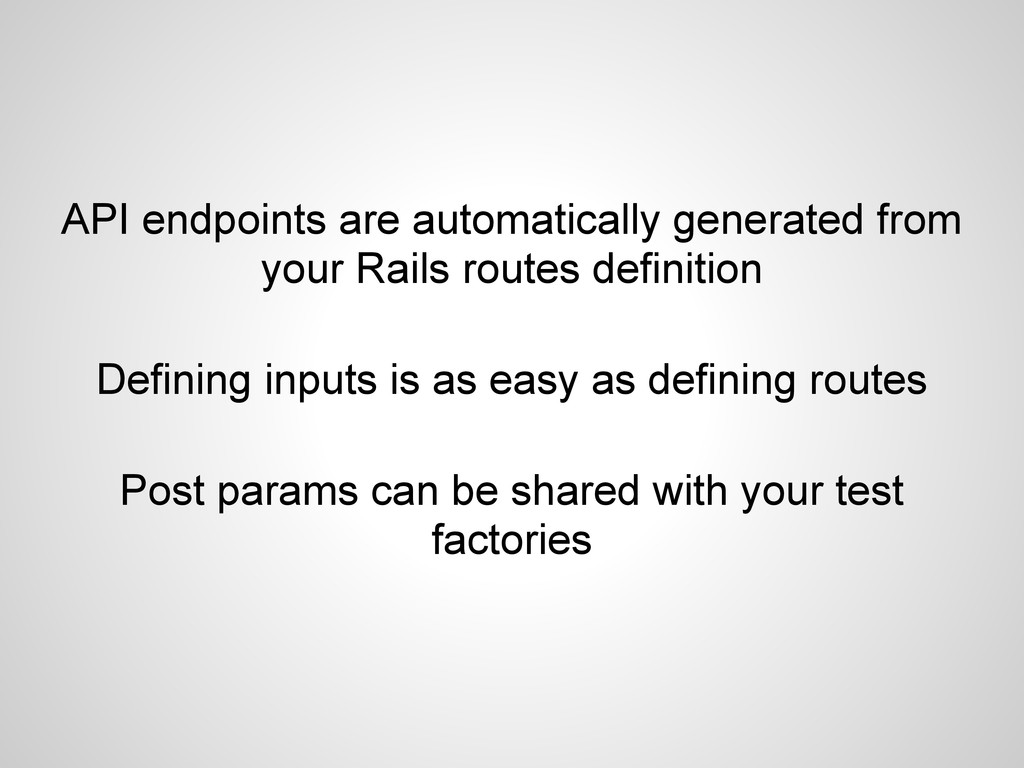 API endpoints are automatically generated from ...