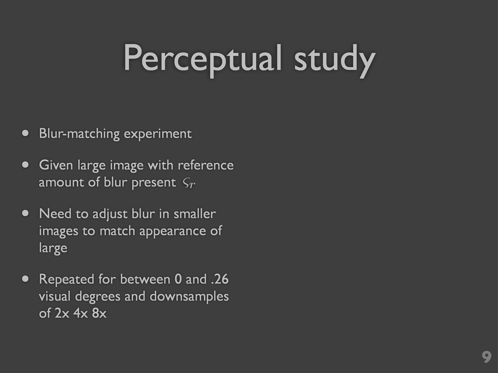 Perceptual study • Blur-matching experiment • G...