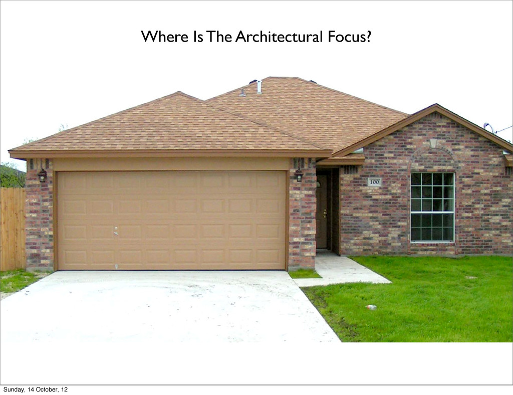 Where Is The Architectural Focus? Sunday, 14 Oc...