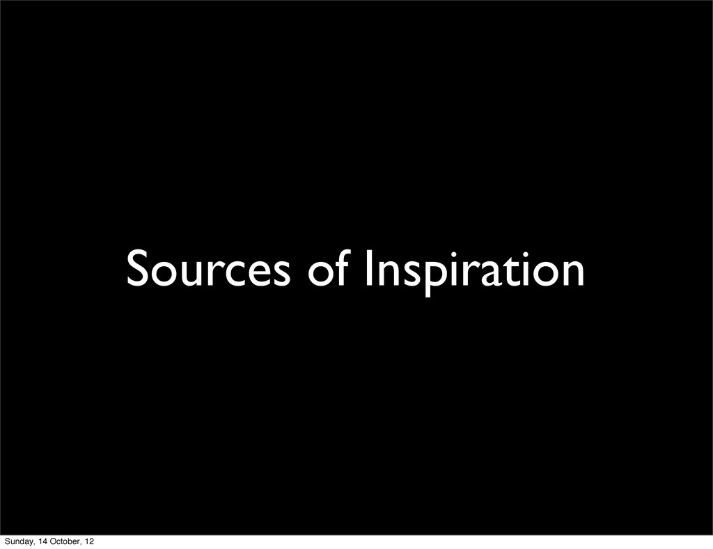 Sources of Inspiration Sunday, 14 October, 12