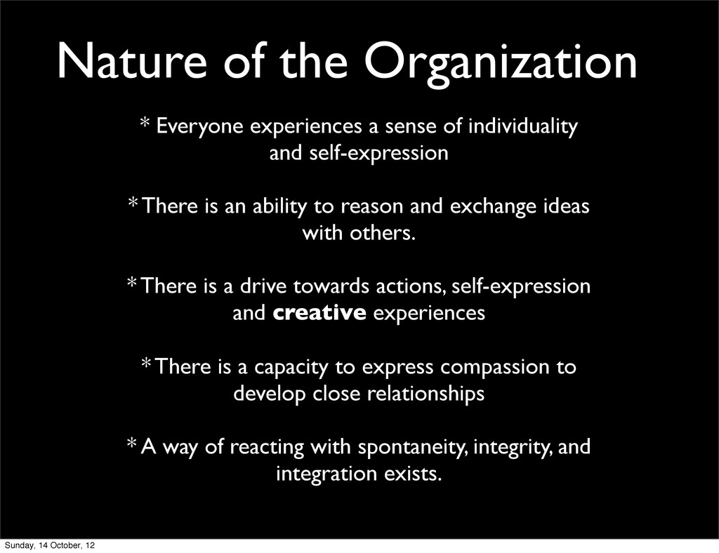 * Everyone experiences a sense of individuality...