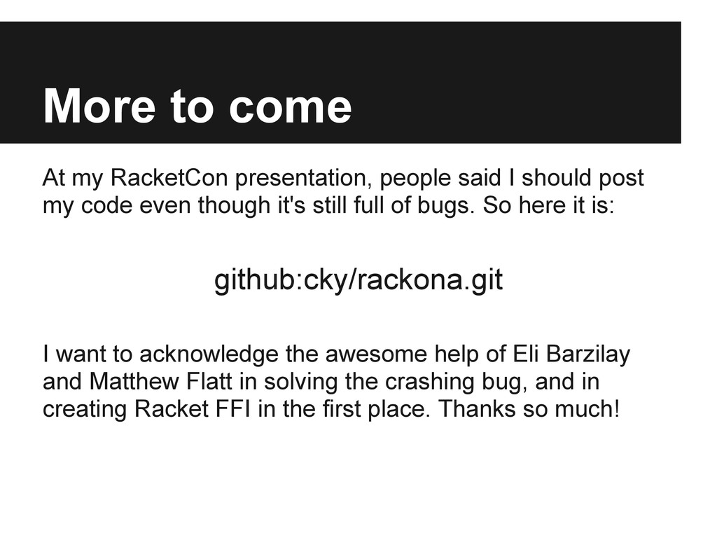 More to come At my RacketCon presentation, peop...