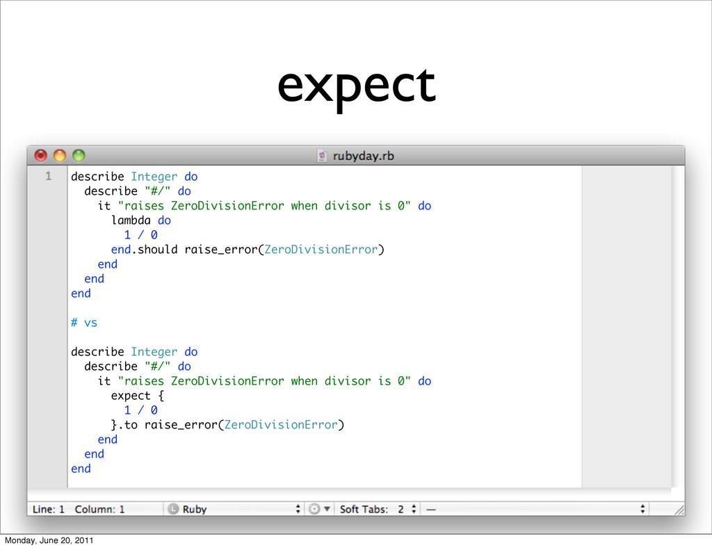 """expect describe Integer do describe """"#/"""" do it ..."""