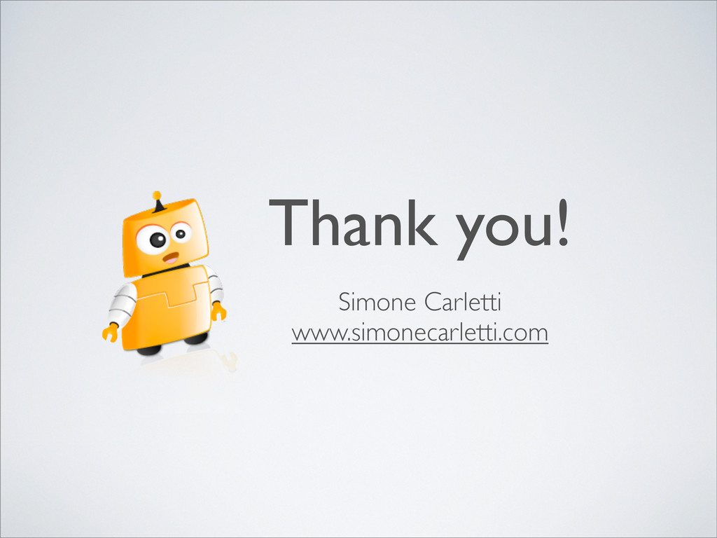Thank you! Simone Carletti www.simonecarletti.c...