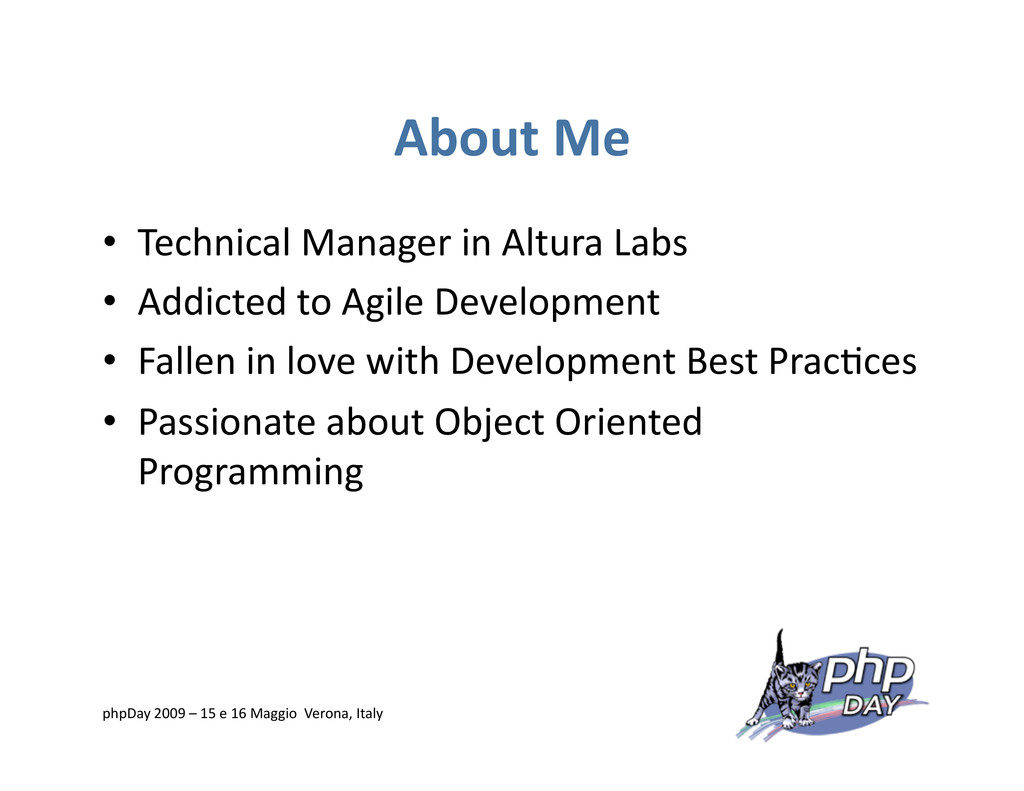About Me • Technical Manager in Altura Labs •...